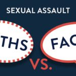 Myths and Facts About Sexual Assult