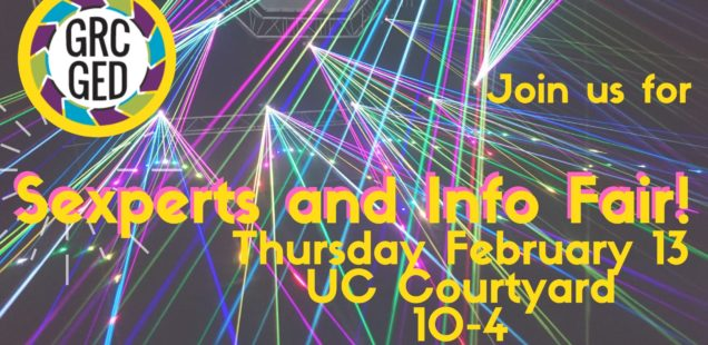 Sexperts and Info Fair, Thursday February 13, 10-4